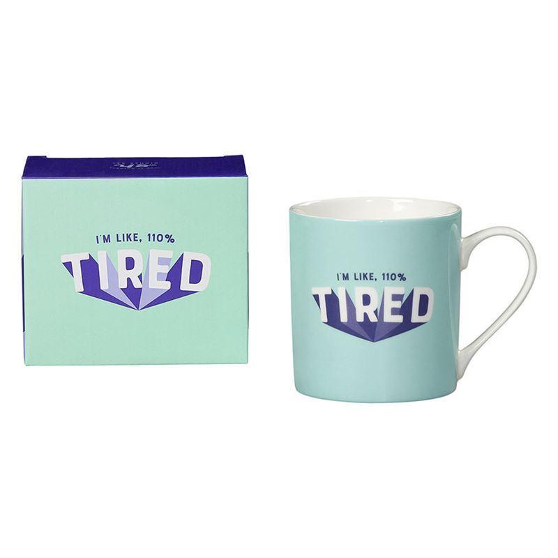 Yes Studio – Ceramic Mug 380ml 110% Tired