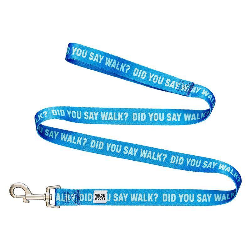 Wild & Woofy – Did you say Walk Dog Leash 120cm Blue