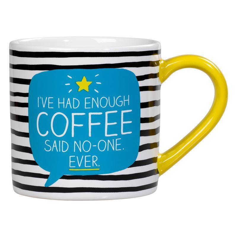 Happy Jackson – 400ml Ceramic Mug I've Had Enough Coffee